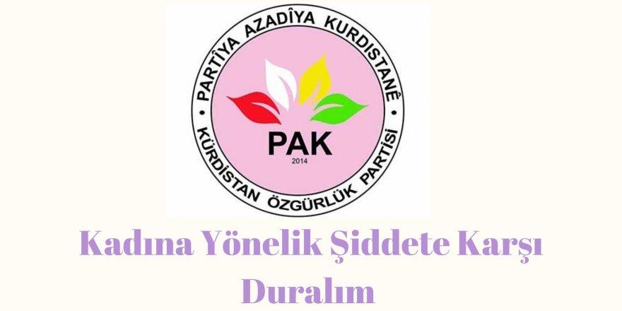 PAK Kadın Komisyonu: Kadına Yönelik Şiddete Karşı Duralım