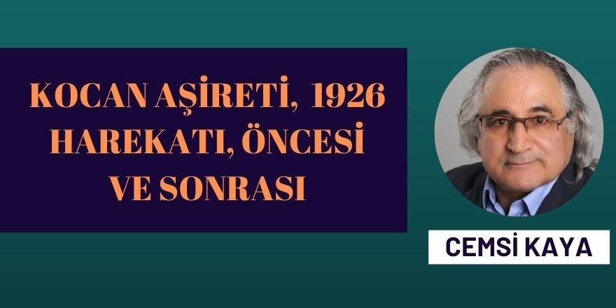 KOCAN AŞİRETİ, 1926 HAREKATI, ÖNCESİ VE SONRASI