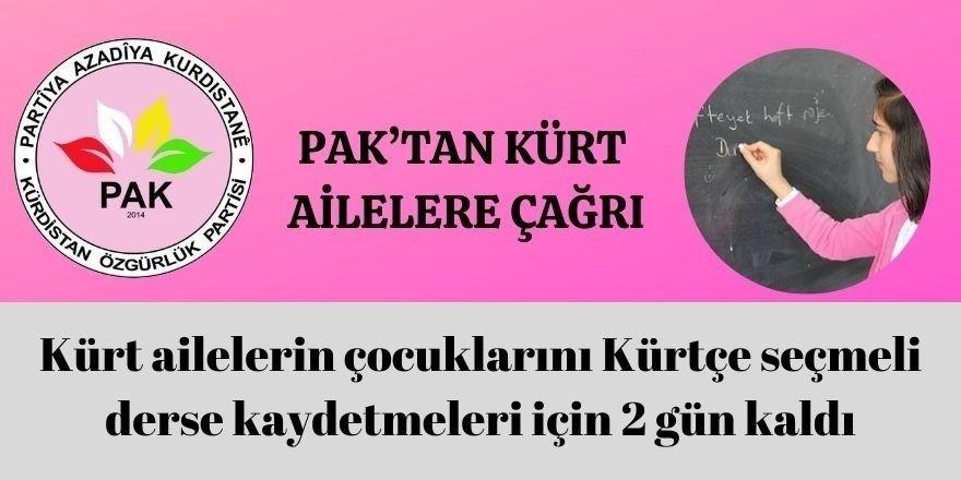 PAK: Kürt ailelerin çocuklarını  Kürtçe seçmeli derse kaydetmeleri için 2 gün kaldı.