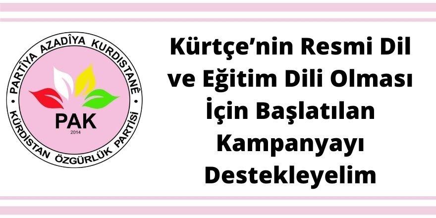 PAK: Kürtçe'nin Resmi Dil ve Eğitim Dili Olması İçin Başlatılan Kampanyayı Destekleyelim