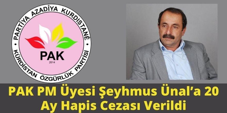 Mardin 3. Ağır Ceza Mahkemesi PAK PM Üyesi Şeyhmus Ünal'a 20 Ay Hapis Cezası Verdi