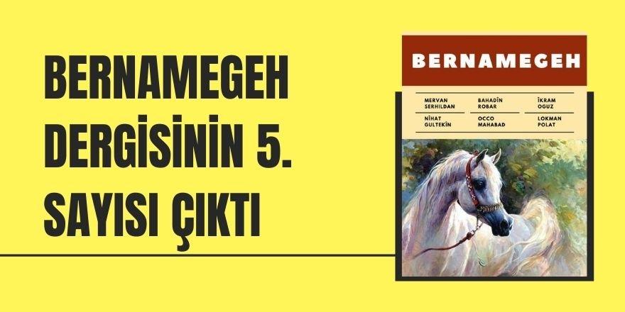 Bernamegeh dergisinin 5. sayısı çıktı
