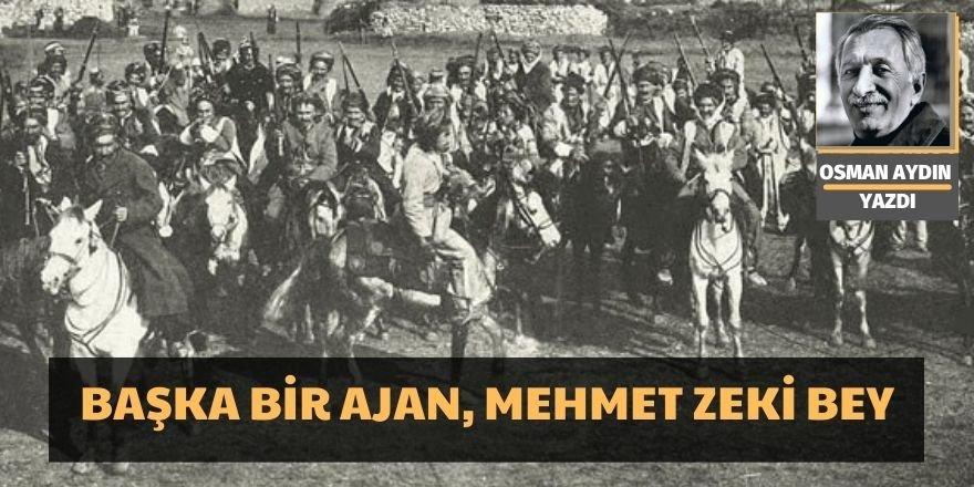 Osman Aydın: Başka bir ajan, Mehmet Zeki Bey