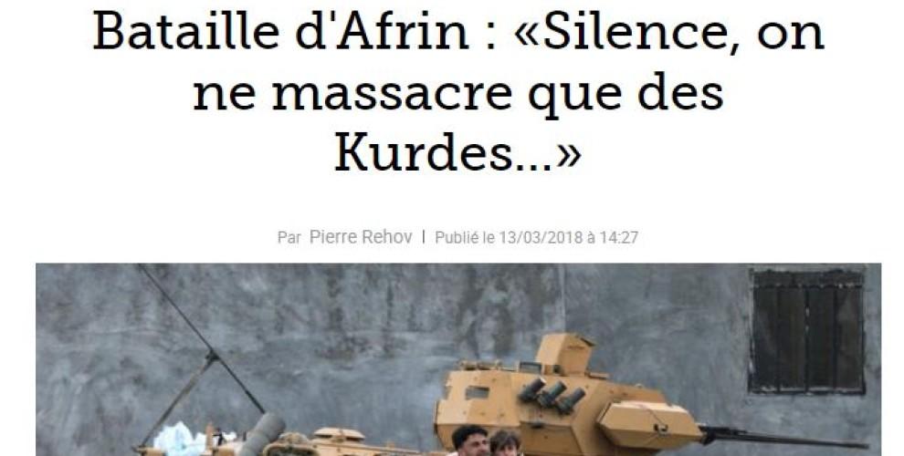 Le Figaro: Sessiz olun! Sadece Kürtleri katlediyoruz
