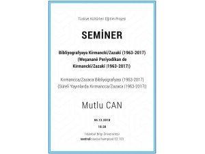 Seminer: Kırmancca/Zazaca Bibliyografyası (1963-2017)