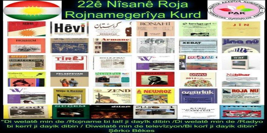 PAK:  22 Nisan Kürt Gazeteciliği Günü Kutlu Olsun