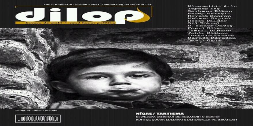Dilop dergisi 'Çocuk edebiyatı' dosyasıyla çıktı