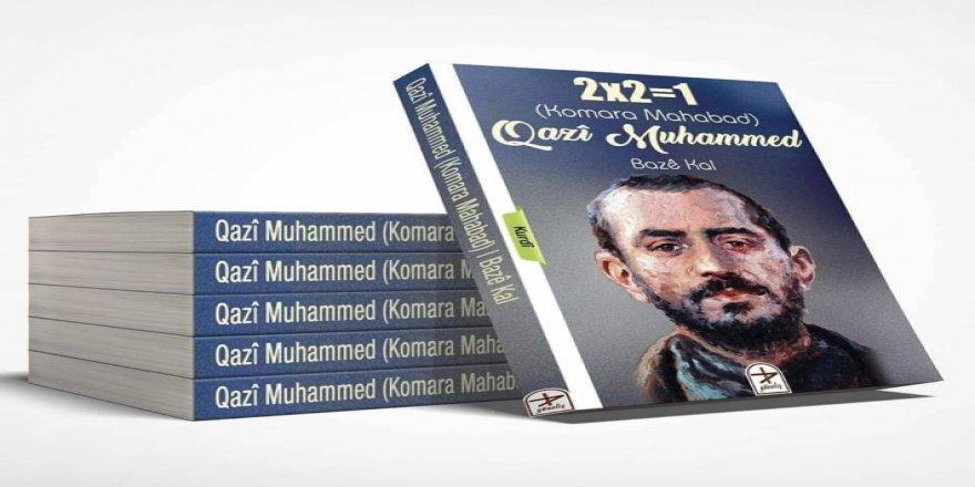 """2x2=1 Komara Mahabad Qazi Muhammed"" kitabı çıktı"