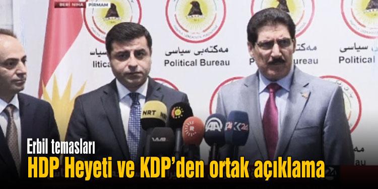 KDP ve HDP yönetiminden birlik açıklaması