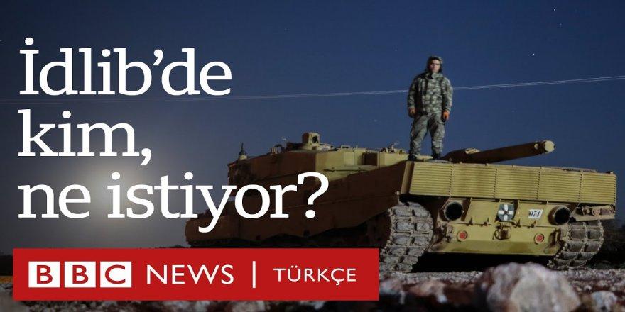 İdlib'de kim, ne istiyor?